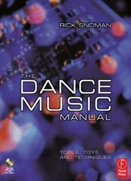 the dance music manual tools toys and techniques