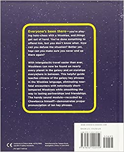 how to speak wookiee a manual for intergalactic communication