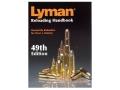 lyman reloading manual 49th edition